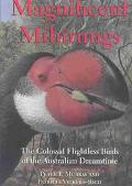 Magnificent Mihirungs The Colossal Flightless Birds of the Australian Dreamtime