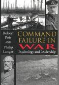 Command Failure in War Psychology and Leadership