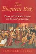 Eloquent Body Dance and Humanist Culture in Fifteenth-Century Italy