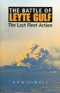 Battle Of Leyte Gulf The Last Fleet Action