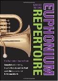 Guide to the Euphonium Repertoire The Euphonium Source Book