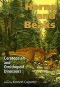 Horns And Beaks Ceratopsian And Ornithopod Dinosaurs