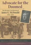 Advocate for the Doomed The Diaries and Papers of James G. Mcdonald, 1932-1935