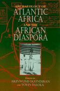 Archaeology of Atlantic Africa and the African Diaspora