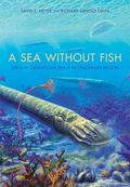 A Sea without Fish: Life in the Ordovician Sea of the Cincinnati Region