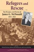 Refugees and Rescue: The Diaries and Papers of James G. McDonald, 1935/