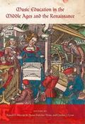 Music Education in the Middle Ages and the Renaissance (Publications of the Early Music Inst...