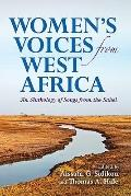 Women's Voices from West Africa : An Anthology of Songs from the Sahel