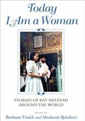 Today I Am a Woman : Bat Mitzvah around the World