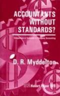 Accountants without Standards?: Compulsion or Evolution in Company Accounting