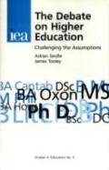 The Debate on Higher Education: Challenging the Assumptions