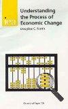 Understanding the Process of Economic Change (Paper 106) (Occasional Paper)