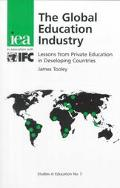 Global Education Industry Lessons from Private Education in Developing Countries