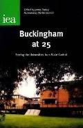 Buckingham at 25 Freeing the Universities from State Control