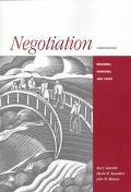 Negotiation Readings, Exercises, and Cases