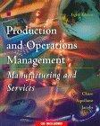 Production and Operations Management: Manufacturing and Services