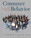 Consumer Behavior and Marketing Strategy J. Paul Peter, Jerry C. Olson