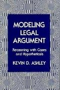 Modeling Legal Arguments