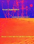 Neural Organization Structure, Function, and Dynamics