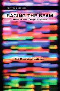 Racing the Beam: The Atari Video Computer System