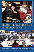 Exchange Rate Regimes in the Modern Era
