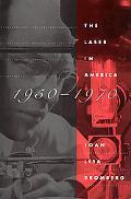 Laser in America, 1950-1970