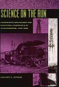 Science on the Run Information Management and Industrial Geophysics at Schlumberger, 1920-1940