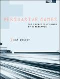 Persuasive Games Videogames and Procedural Rhetoric