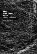Rhythmic Event : Affective Modes of the Sonic