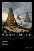 Traversing Digital Babel : Information, e-Government, and Exchange
