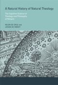 Natural History of Natural Theology : The Cognitive Science of Theology and Philosophy of Re...