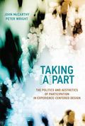Taking [a]part : The Politics and Aesthetics of Participation in Experience-Centered Design