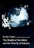 Wealth of the World and the Poverty of Nations
