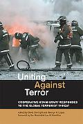 Uniting Against Terror Cooperative Nonmilitary Responses to the Global Terrorist Threat