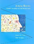 Judging Science Scientific Knowledge and the Federal Courts