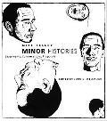 Minor Histories Statements, Conversations, Proposals