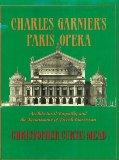 Charles Garnier's Paris Opera: Architectural Empathy and the Renaissance of French Classicis...
