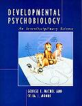 Developmental Psychobiology An Interdisciplinary Science