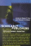 Scholarly Publishing: The Electronic Frontier