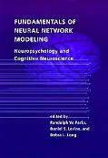 Fundamentals of Neural Network Modeling Neuropsychology and Cognitive Neuroscience