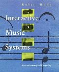 Interactive Music Systems