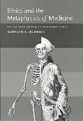 Ethics and the Metaphysics of Medicine Reflections on Health and Beneficence