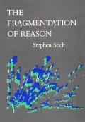 Fragmentation of Reason Preface to a Pragmatic Theory of Cognitive Evaluation