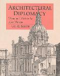 Architectural Diplomacy Rome and Paris in the Late Baroque