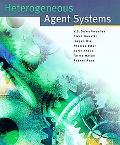 Heterogeneous Agent Systems