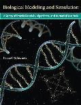 Biological Modeling and Simulation: A Survey of Practical Models, Algorithms, and Numerical ...