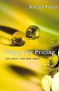 Oligopoly Pricing Old Ideas and New Tools