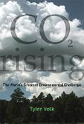 CO2 Rising: The World's Greatest Environmental Challenge