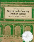 Seventeenth-Century Roman Palaces Use and the Art of the Plan