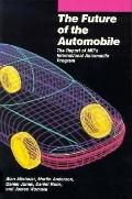 Future of the Automobile The Report of Mit's International Automobile Program